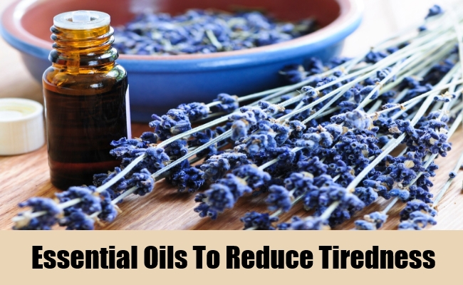 Essential Oils To Reduce Tiredness