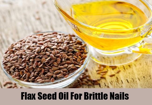Flax Seed Oil For Brittle Nails
