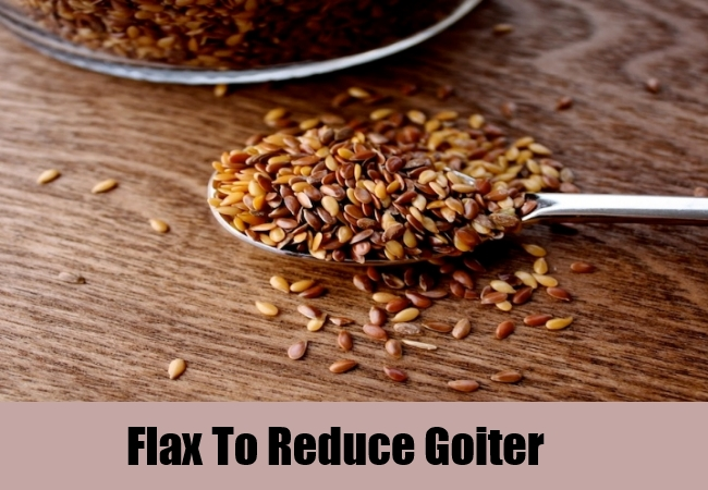 Flax To Reduce Goiter