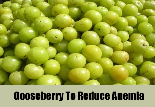 Gooseberry To Reduce Anemia