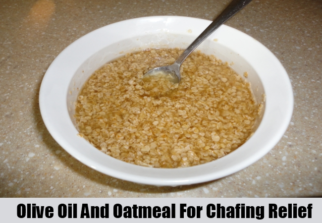 Olive Oil And Oatmeal For Chafing Relief