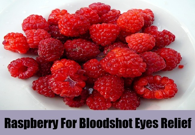 Raspberry For Bloodshot Eyes Relief