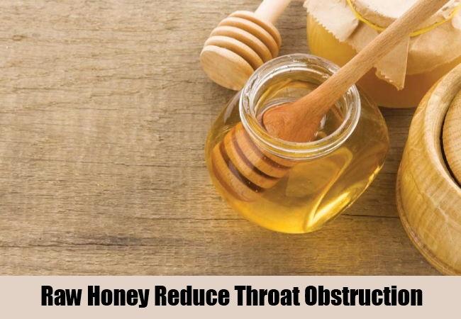 Raw Honey Reduce Throat Obstruction