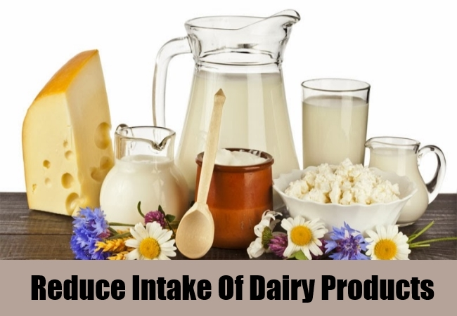 Reduce Intake of Dairy Products