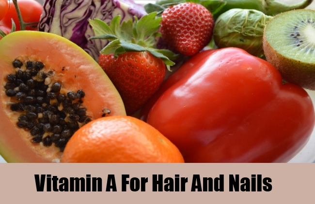 Vitamin A For Hair And Nails