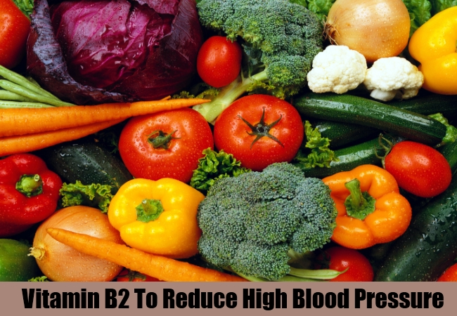 Vitamin B2 To Reduce High Blood Pressure