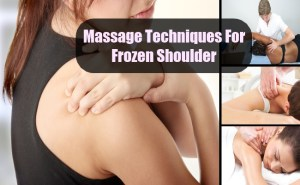 Effective Massage Techniques For Frozen Shoulder