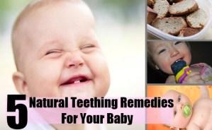 5 Natural Teething Remedies For Your Baby