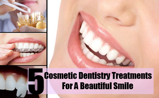 Top 5 Cosmetic Dentistry Treatments For A Beautiful Smile