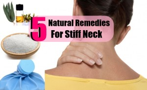 5 Best Natural Remedies For Stiff Neck