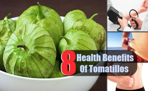 8 Health Benefits Of Tomatillos