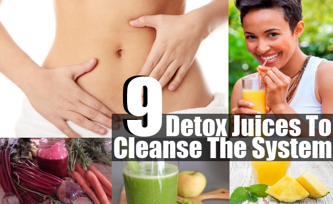 Juices To Cleanse The System