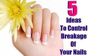 5 Simple Ideas To Control Breakage Of Your Nails
