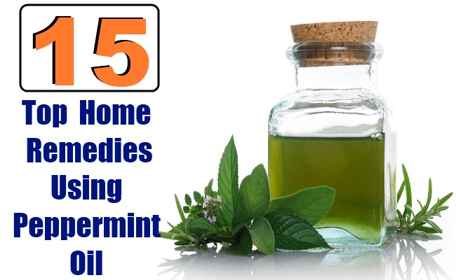 Top 15 Home Remedies Using Peppermint Oil
