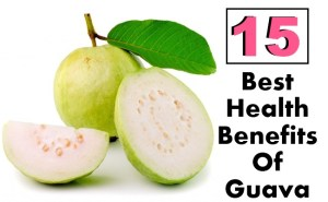 15 Best Health Benefits Of Guava