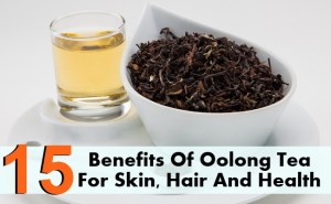 15 Incredible Benefits Of Oolong Tea For Skin, Hair And Health