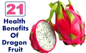 20 Health Benefits Of Dragon Fruit