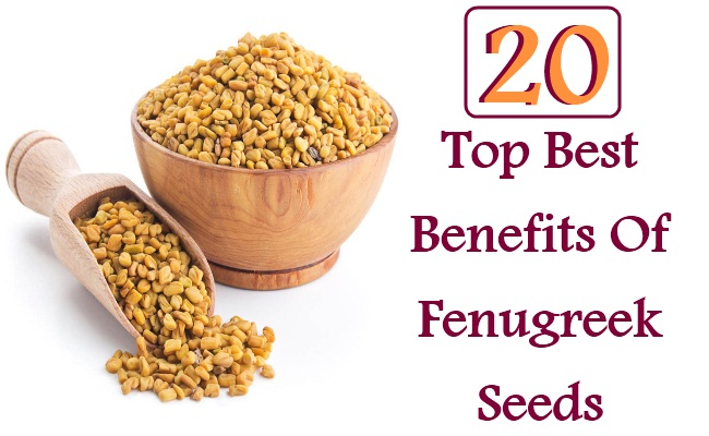 20 Benefits Of Fenugreek Seeds