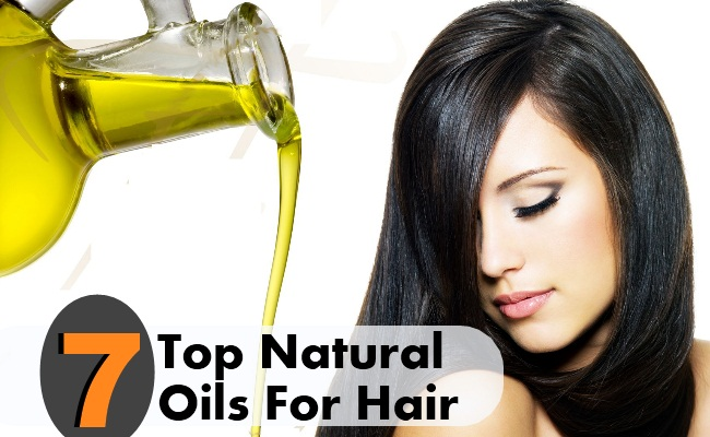 Top 7 Natural Oils For Hair