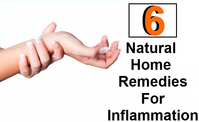 Top 6 Natural Home Remedies For Inflammation