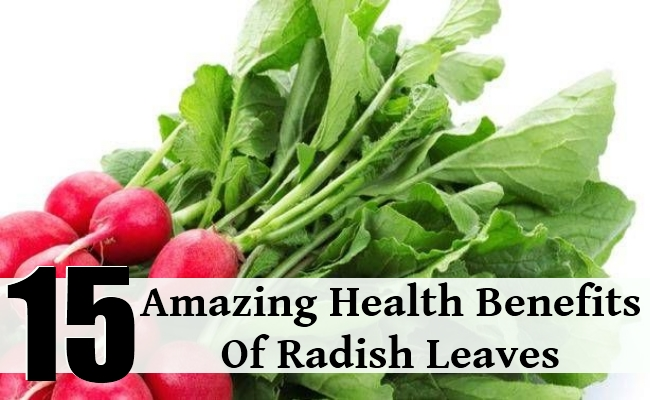 15 Amazing Health Benefits Of Radish Leaves