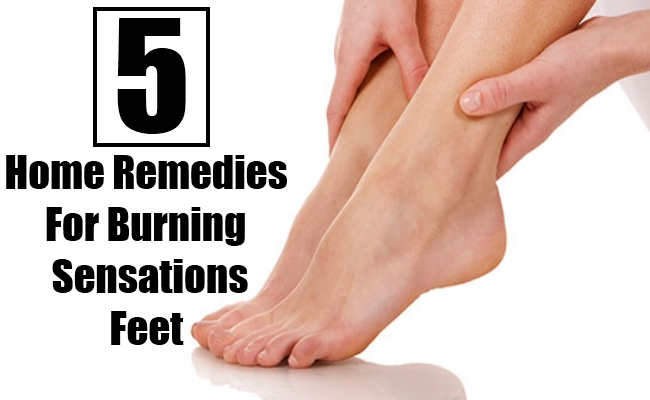 Home Remedies For Burning Sensations Feet
