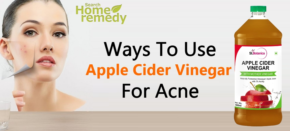 Top 6 Ways To Use Apple Cider Vinegar For Acne