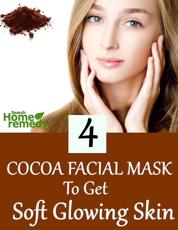 4 Cocoa Facial Mask To Get Soft Glowing Skin
