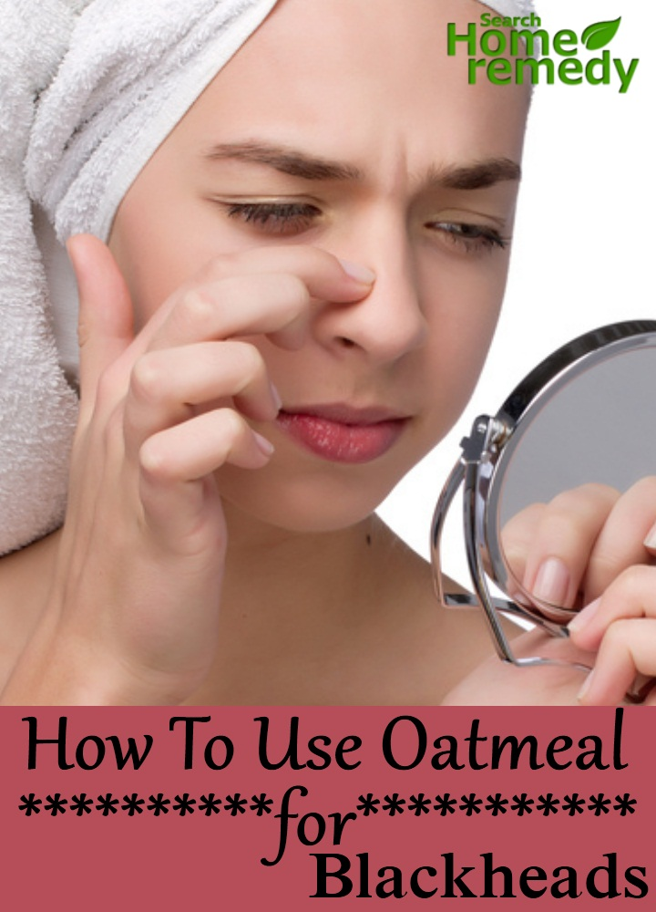Oatmeal For Blackheads