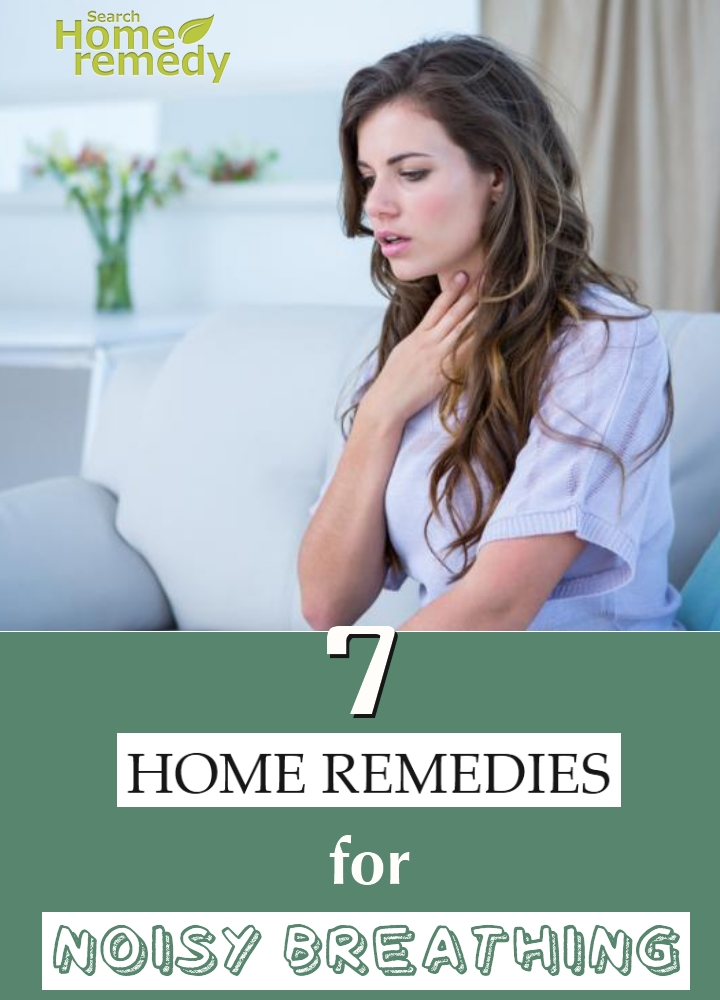 Remedies For Noisy Breathing