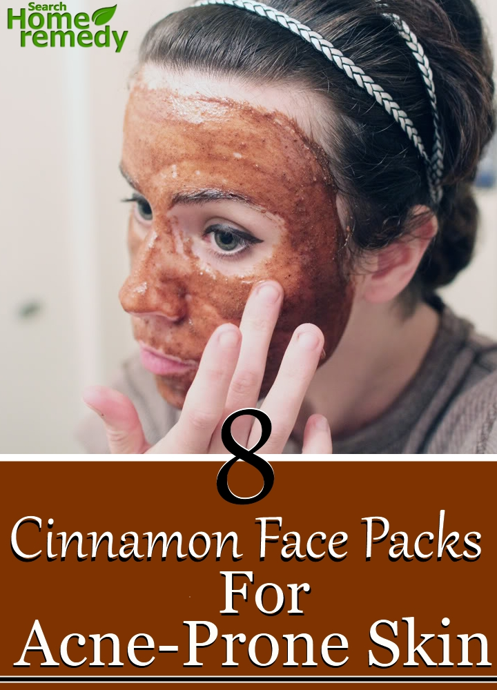 8 Different Cinnamon Face Packs For Acne-Prone Skin