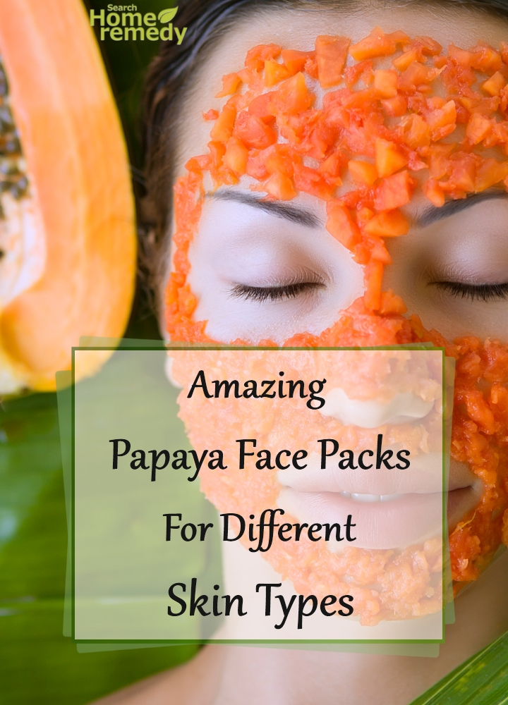 Amazing Papaya Face Packs For Different Skin Types