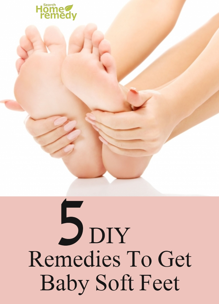 DIY Remedies To Get Baby Soft Feet