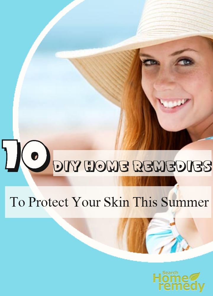 Home Remedies To Protect Your Skin This Summer
