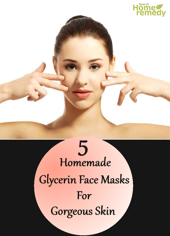 Homemade Glycerin Face Masks For Gorgeous Skin