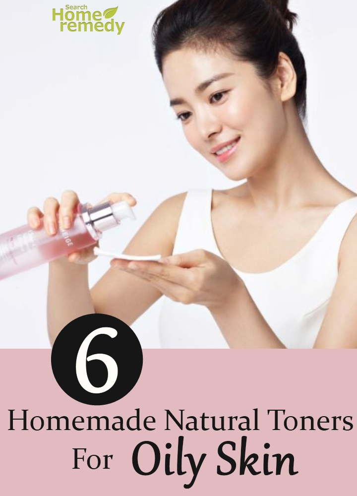 Homemade Natural Toners For Oily Skin