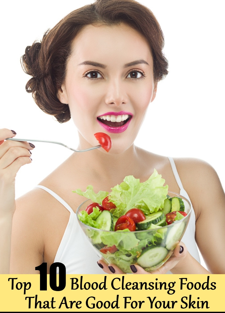 Top 10 Blood Cleansing Foods That Are Good For Your Skin