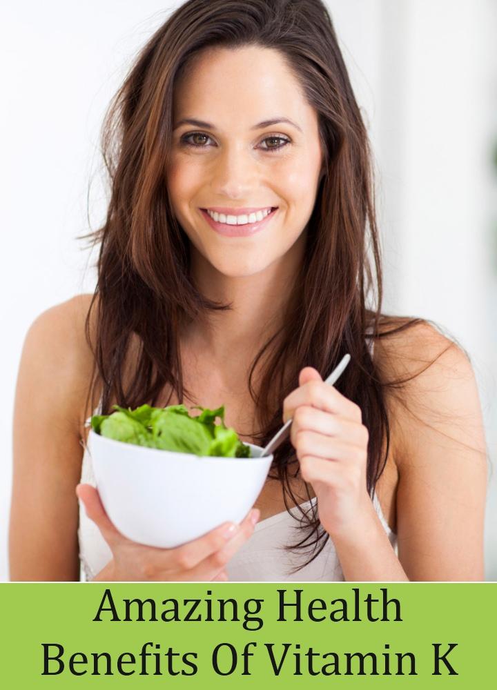 Amazing Health Benefits Of Vitamin K