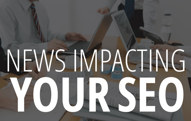 News Impacting Your SEO Graphic Image