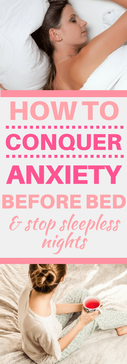 5 Self Care Sleep Rituals To Help Stop Anxiety Before Sleep