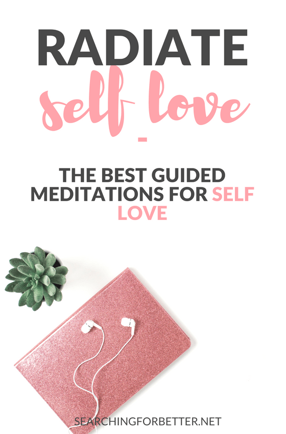 Self Love Tips 101 The Best Guided Meditation For Self Love 2