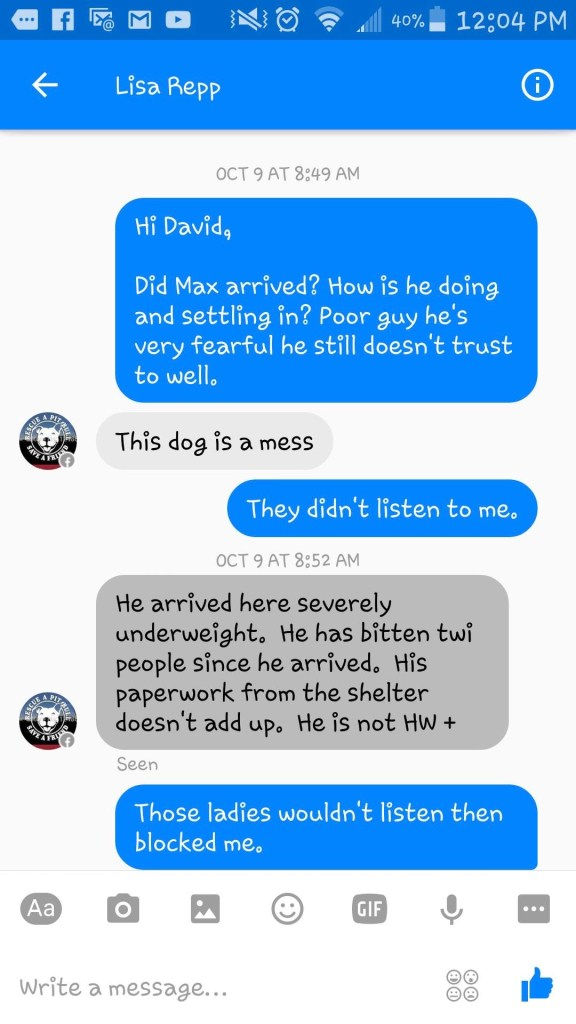 This is Christine Evans' first text to Storm Rescue asking about Max. It was sent 2 days after he had been killed. Storm claimed Max had bitten 2 people but they never report the bites to animal control.