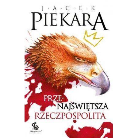 """Polish Book Club: """"Najświętsza Rzeczpospolita"""""""