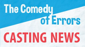 Casting News: The Comedy of Errors