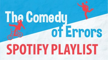 Spotify Playlist: The Comedy of Errors
