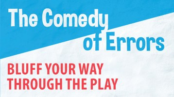 Bluff Your Way Through the Play: The Comedy of Errors
