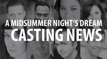 Casting News: A Midsummer Night's Dream