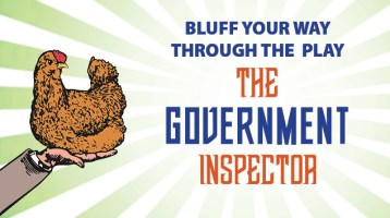 Bluff Your Way Through the Play: The Government Inspector