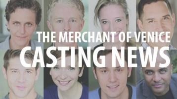 Casting News: The Merchant of Venice