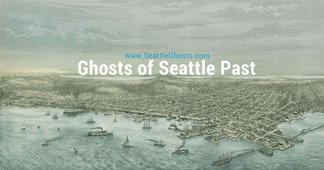 Ghosts of Seattle Past - web